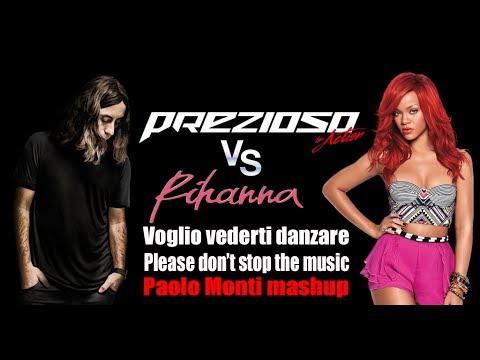 Giorgio Prezioso Vs Rihanna-Voglio vederti danzare, please don