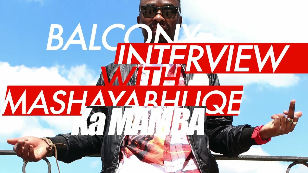 Download #BalconyInterview: Mashayabhuqe KaMamba The Source Of Digital Maskandi
