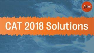 CAT 2018 - Slot 1 Video Solution | Arithmetic