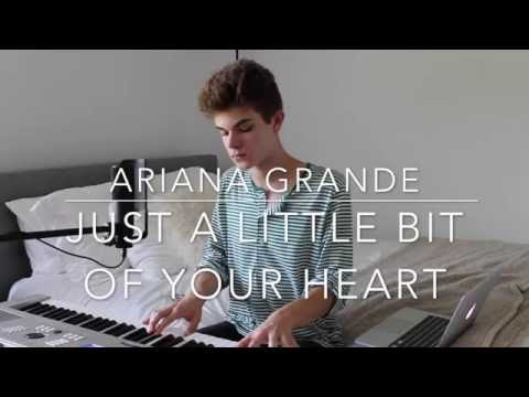 Ariana Grande - Just A Little Bit Of Your Heart (Cover by Jay Alan)