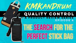 The Search for the Perfect Stick Bag: Quality Control (A Product Review Series) Episode 4