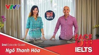 IELTS FACE-OFF | S02E02 | FOOD | NGÔ THANH HÒA [ENG/VIETSUB CC]