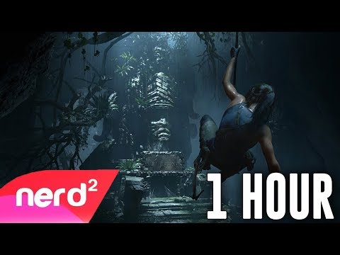 Shadow Of The Tomb Raider Song | No Fear [1 HOUR] | #NerdOut Ft. Divide & Halocene