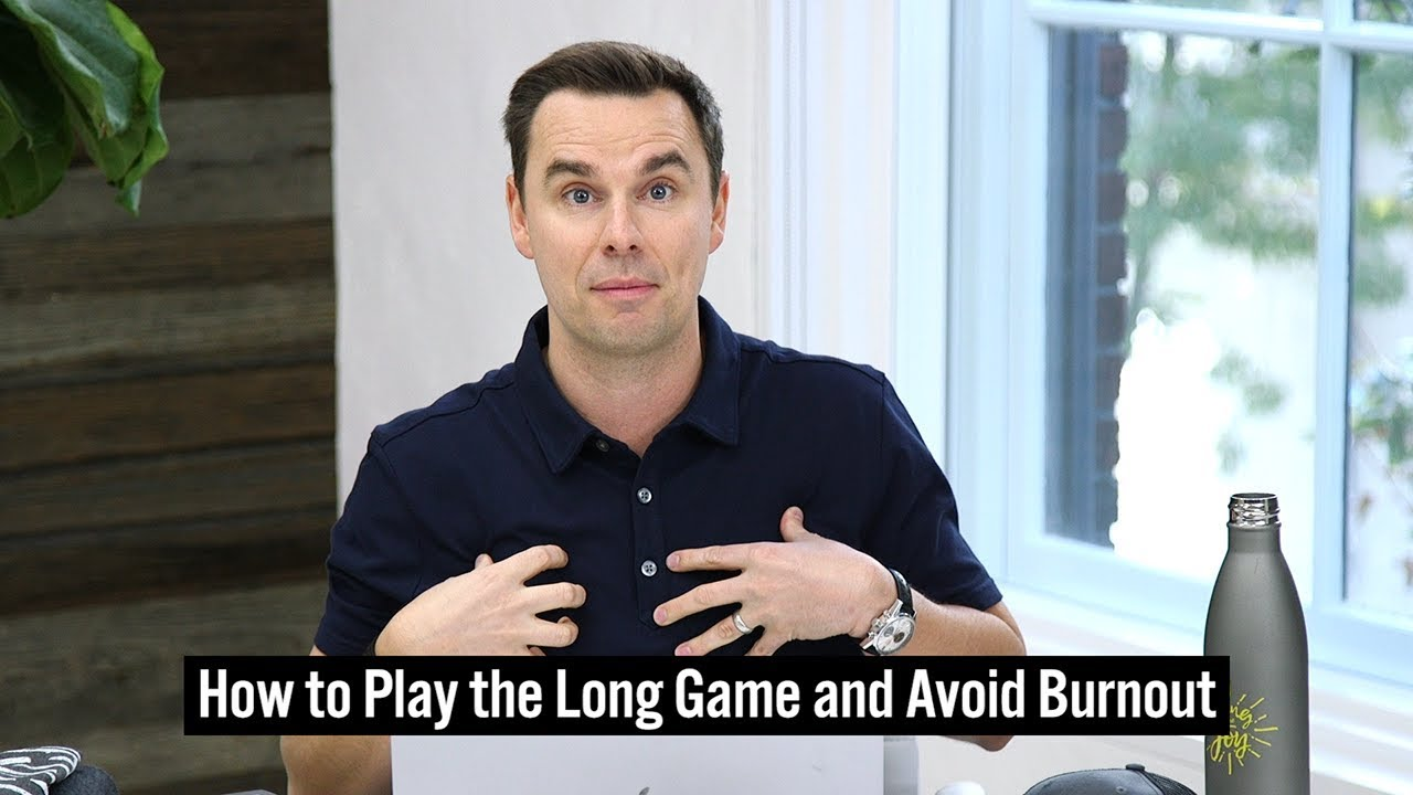 How to Play the Long Game (and Avoid Burnout)