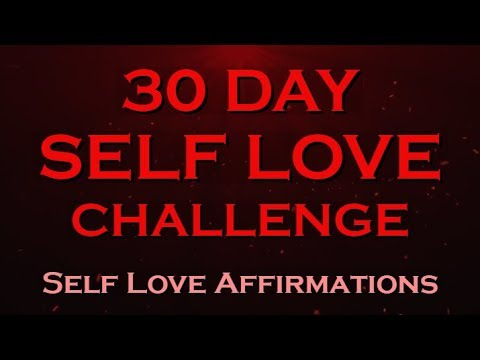 30 Day SELF LOVE Challenge ~ Create Miracles in Your Life - 동영상