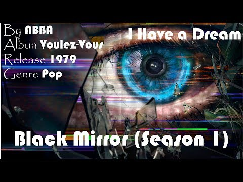 Soundtrack Black Mirror (I Have a Dream - Lyrics) ABBA