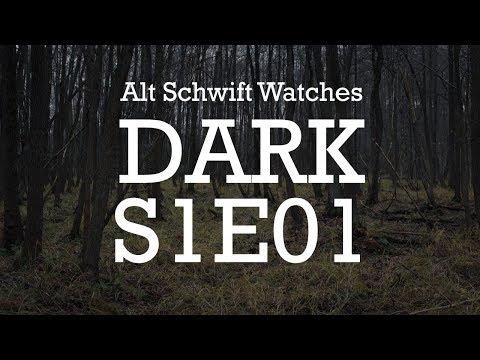 Dark S1E01: Alt Schwift First Impressions