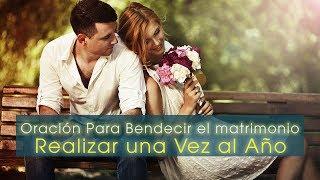 Oración Para Bendecir el Matrimonio/ Renovar los votos Real...