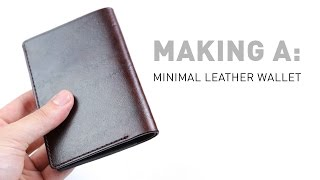 Making a Minimal Leather Wallet