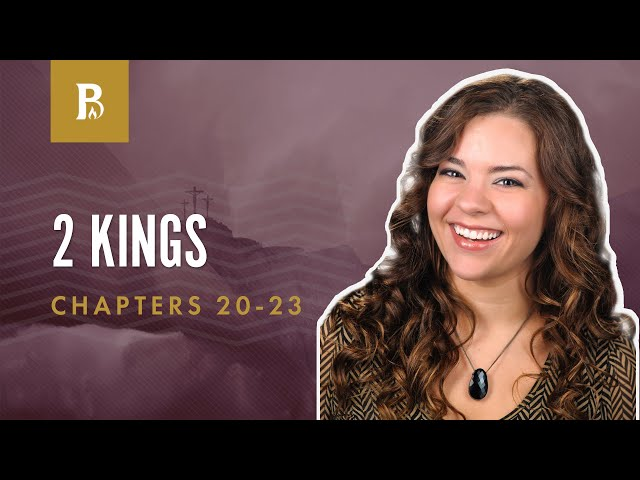 When We Read the Bible | 2 Kings 20-23