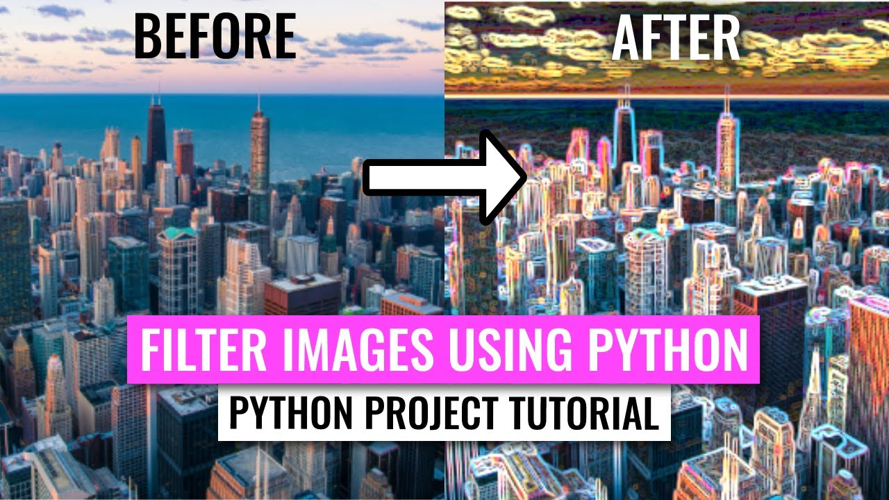 Using Python to Create Image Filters (Python Project Tutorial)