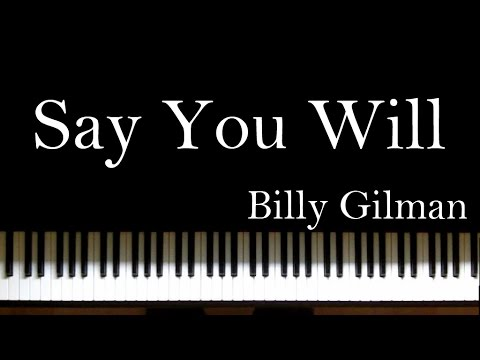 Say You Will - Billy Gilman piano cover