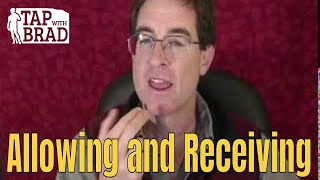 Allowing and Receiving - Tapping with Brad Yates thumbnail