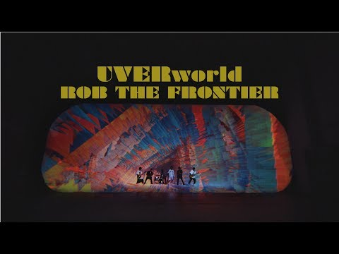 UVERworld 『ROB THE FRONTIER』Short Ver.