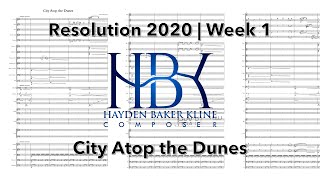 Resolution 2020 | Week 1: City Atop the Dunes (Score and Mockup)