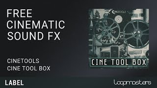 FREE Cinetools Cinematic SFX Sample Pack Loops and Sounds with Loopcloud