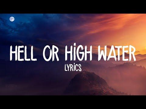 Passenger - Hell Or High Water (Lyrics / Lyric Video)
