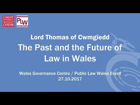 The Past and the Future of Law in Wales