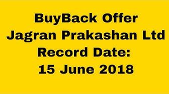 Jagran Prakashan Ltd: Buyback Offer: Last Trade Date 13 June 2018. Record Date: 15 June 2018