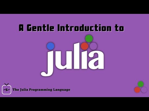A Gentle Introduction to Julia