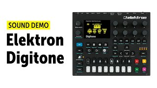 Elektron Digitone Sound Demo (no talking): Ambient, Dub Techno and IDM Patches