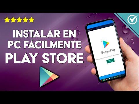 Cómo Descargar e Instalar Google Play Store en PC Fácilmente