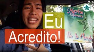 Música: Eu acredito! | Esperanto do ZERO!