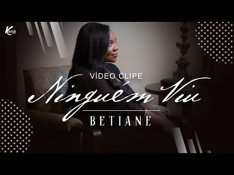 Betiane – Ninguem Vius