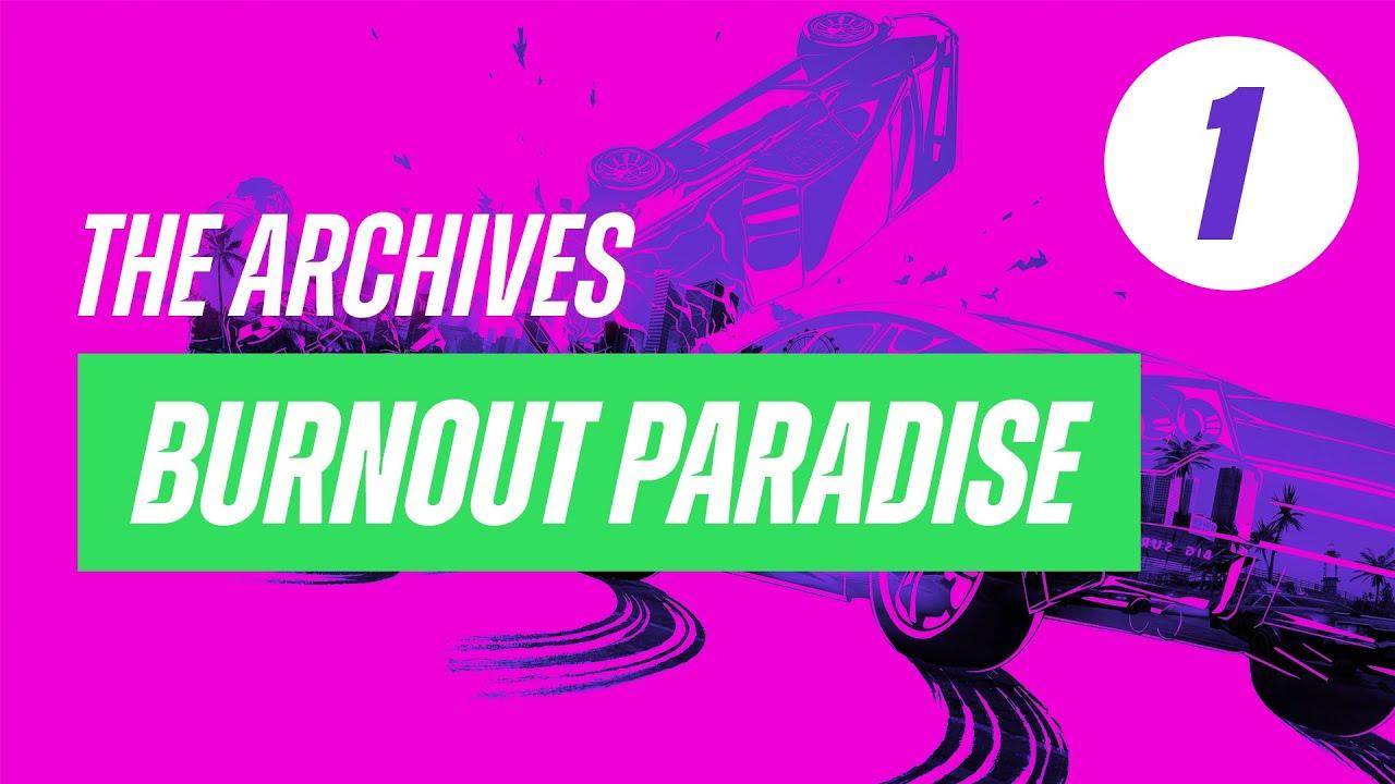 Sucking at Burnout Paradise #1 – Livestream Archive