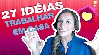 27 Ideias para Montar um Negócio e TRABALHAR EM CASA | Por Luana Franco