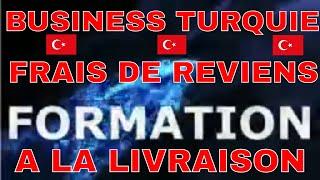 Comment commencer un business avec la Turquie DE 0 À 1: Épisode 3- 3 frais de Reviens à la livraison