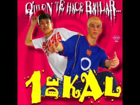 1 De Kal - Quien Te Hace Bailar (Completo)
