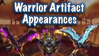 Legion Beta - Artifact Weapon Appearances: Warrior (Jessiehealz)