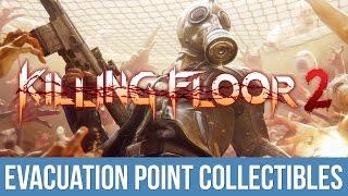 Killing Floor 2 - Point Paper Trophy / Achievement Guide (Evacuation Point Collectibles)