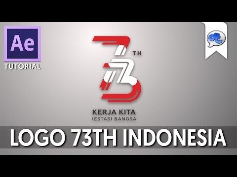 Adobe After Effects | TUTORIAL #67 : LOGO 73TH INDONESIA (Bahasa Indonesia)