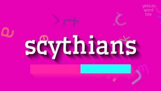 "How to say ""scythians""! (High Quality Voices)"