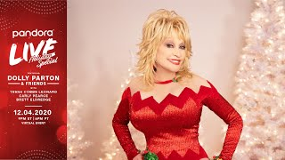 Dolly Parton & Friends - Pandora LIVE! Holiday Special.