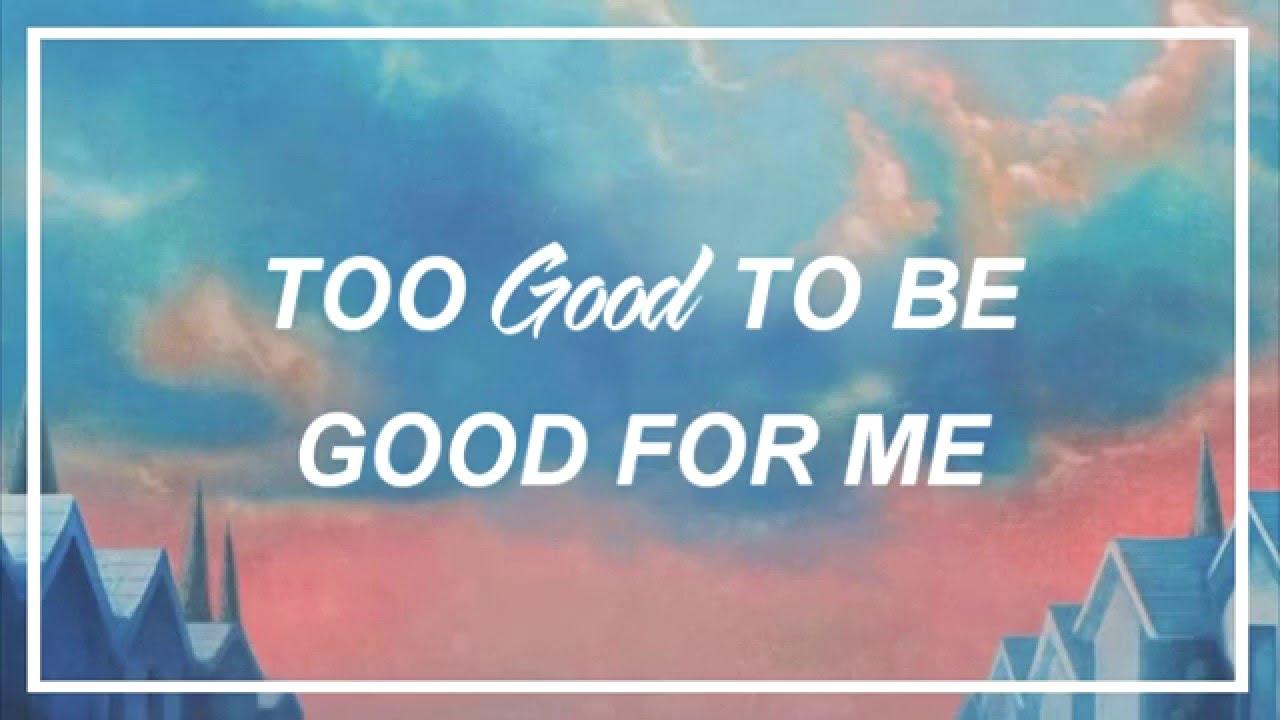 Troye sivan too good lyrics youtube - Swimming pools lyrics troye sivan ...