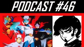 AH Podcast 46 Gatchaman Anime Review feat Dead Miester