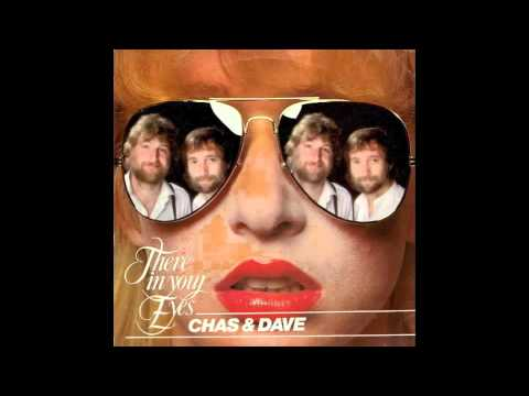Chas & Dave - There In Your Eyes