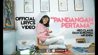 Gambar cover Neo Clan B - Pandangan Pertama ft Dian Sorowea & Mr Enda (Official Lyric Video)