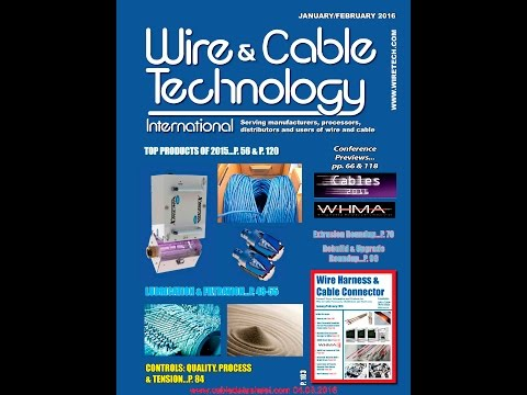 Wire & Cable Technology International Magazine's January/February 2016