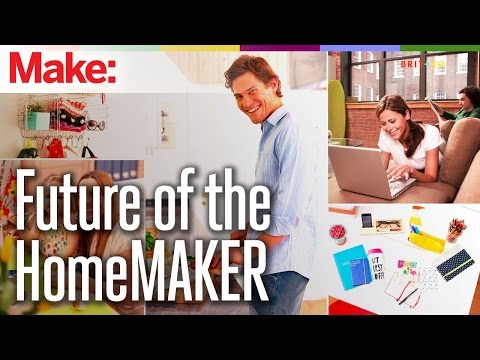 Future of the HomeMAKER