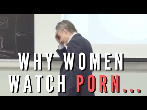 Jordan Peterson   Why Women Watch Porn