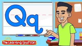 Letter Q Song ♫ Phonics Songs for Kids ♫ Learn the Alphabet ♫ Kids Songs by The Learning Station