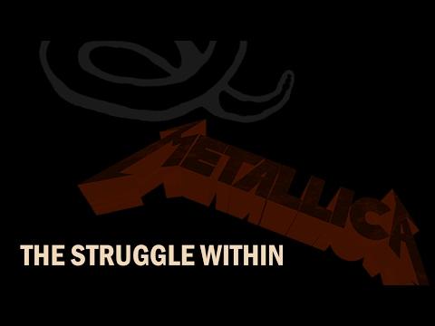 Metallica - THE STRUGGLE WITHIN [2016 REMASTER MARK III]