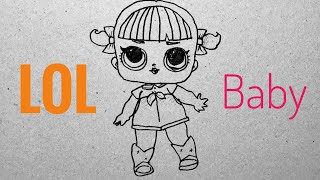 Lol Bebek Nasıl Çizilir - How To Draw Lol Baby
