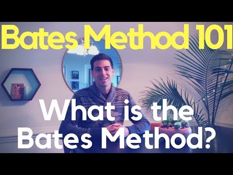 Bates Method 101: What Is The Bates Method?