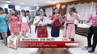 MIHAELA NEDELEA Colaje HORA LIVE Muzica Lautareasca si Petrecere Nunta Iulian si Corina
