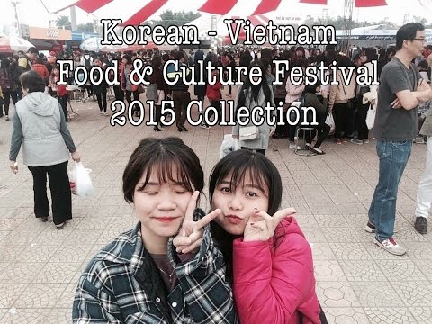 Travel Diary: KOREA - VIETNAM FOOD & CULTURE FESTIVAL 2015